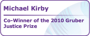 Michael Kirby Co-Winner of the 2010 Gruber Justice Prize